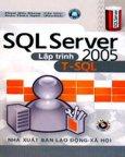 SQL Server 2005 - Lập Trình T-SQL (Dùng Kèm CD)