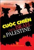 Cuộc Chiến Giữa Israel & Palestine