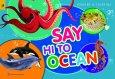 Say Hi To Ocean (Sách Vẽ - Tô Màu)