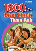 1800 Câu Đàm Thoại Tiếng Anh (Kèm 1 CD)
