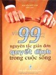 99 Nguyên Tắc Giản Đơn Quyết Định Trong Cuộc Sống