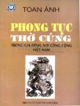 Phong Tục Thờ Cúng Trong Gia Đình, Nơi Công Cộng Việt Nam