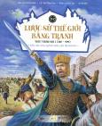 Lược Sử Thế Giới Bằng Tranh - Tập 2: Thời Trung Đại 1 (380 - 999)