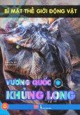 Bí Mật Thế Giới Động Vật - Vương Quốc Khủng Long