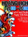 Hoàng Lịch 2008 - 2009 - Lịch Can Chi Và Ngày Tốt Xấu