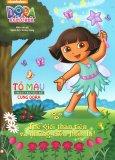 Tô Màu Theo Truyện Kể Cùng Dora - Thế Giới Thần Tiên Và Những Điều Thần Bí!