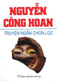 Nguyễn Công Hoan - Truyện Ngắn Chọn Lọc (Tái Bản 2013)