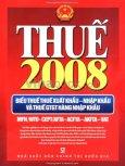 Thuế 2008 - Biểu Thuế Thuế Xuất Khẩu, Nhập Khẩu Và Thuế GTGT Hàng Nhập Khẩu (Áp Dụng Từ Ngày 06/02/2008)*