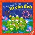 Ehon Nhật Bản - Lễ Hội Mùa Hè Của 10 Chú Ếch