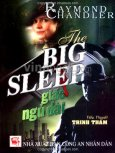 The Big Sleep - Giấc Ngủ Dài (Tiểu Thuyết Trinh Thám)