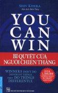You Can Win - Bí Quyết Của Người Chiến Thắng (Tái Bản 12/2015)
