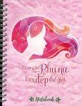 Notebook - Thượng Đế Tạo Ra Phụ Nữ Để Làm Đẹp Thế Giới