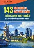 143 Bài Luận & Bài Viết Mẫu Tiếng Anh Hay Nhất (Tái Bản 2015)