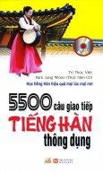 5500 Câu Giao Tiếp Tiếng Hàn Thông Dụng - Kèm 1 CD (Tái Bản 2016)