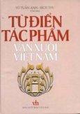 Từ điển tác phẩm văn xuôi Việt Nam