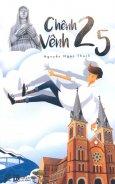 Chênh Vênh 25 (Tái Bản 2016)