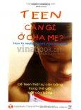 Teen Cần Gì Ở Cha Mẹ - Để Teen Thật Sự Cân Bằng Trong Thế Giới Bất Cân Bằng