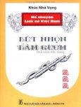Kể Chuyện Lịch Sử Việt Nam - Bút Nhọn Làm Gươm