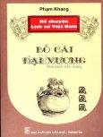 Kể Chuyện Lịch Sử Việt Nam - Bố Cái Đại Vương