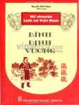 Kể Chuyện Lịch Sử Việt Nam - Bình Định Vương