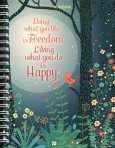 Notebook - Doing What You Like Is Freedom. Liking What You Do Is Happy