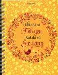Notebook - Nơi Nào Có Tình Yêu Nơi Đó Có Sự Sống