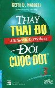 Thay Thái Độ Đổi Cuộc Đời - Tập 3 (Tái Bản 2016)