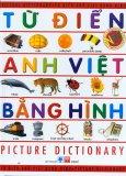 Từ Điển Anh Việt Bằng Hình - Picture Dictionary