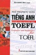 Ngữ Pháp & Từ Vựng Tiếng Anh Dành Cho Người Thi TOEFL