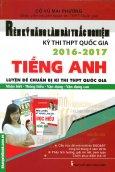 Rèn Kỹ Năng Làm Bài Trắc Nghiệm KỳThi THPT Quốc Gia 2016 - 2017 Tiếng Anh