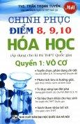 Chinh Phục Điểm 8, 9, 10 Hóa Học - Quyển 1: Vô Cơ