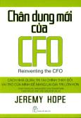 Chân Dung Mới Của CFO - Cách Nhà Quản Trị Tài Chính Thay Đổi Vai Trò Của Mình Để Mang Lại Giá Trị Lớn Hơn