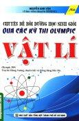 Chuyên Đề Bồi Dưỡng Học Sinh Giỏi Qua Các Kỳ Thi Olympic - Vật Lí