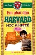 Em Phải Đến Harvard Học Kinh Tế - Bản Mới (Tập1.2)