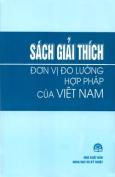 Sách giải thích đơn vị đo lường hợp pháp của Việt Nam
