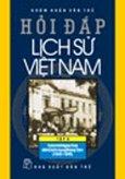 Hỏi Đáp Lịch Sử Việt Nam - Tập 6