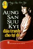 Aung San Suu Kyi Đấu Tranh Cho Tự Do