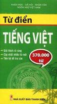 Từ Điển Tiếng Việt (Khoảng 370.000 Từ)