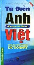 Từ Điển Anh - Việt (Khoảng 310.000 Từ)