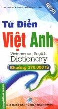 Từ Điển Việt - Anh (Khoảng 370.000 Từ)