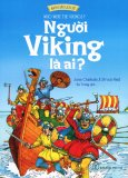 Khởi Đầu Lịch Sử - Người Viking Là Ai?