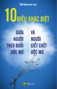 10 Điều Khác Biệt Giữa Người Theo Đuổi Ước Mơ Và Người Giết Chết Ước Mơ