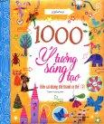 1000 Ý Tưởng Sáng Tạo - Biến Cái Không Thể Thành Có Thể - Tập 2