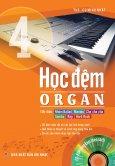 Học Đệm Organ - Tập 4 (Tặng Kèm CD)