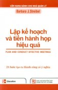 Bộ Sách Cẩm Nang Dành Cho Nhà Quản Lý - Lập Kế Hoạch Và Tiến Hành Họp Hiệu Quả