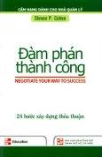 Bộ Sách Cẩm Nang Dành Cho Nhà Quản Lý - Đàm Phán Thành Công