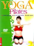 Yoga Pilates - Chăm Sóc Da, Giữ Gìn Vóc Dáng, Khoẻ Mạnh (Dùng Kèm Với 1 Đĩa DVD)