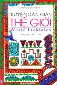 Truyện Dân Gian Thế Giới - World Folktales (Song Ngữ Anh - Việt)