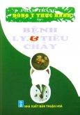 Bệnh Lỵ Và Tiêu Chảy - Đông Y Thực Hành (Tập 1)