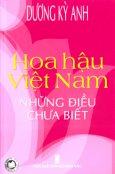 Hoa Hậu Việt Nam Những Điều Chưa Biết